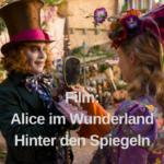 Filmrezension: Alice im Wunderland: Hinter den Spiegeln