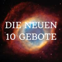Die neuen 10 Gebote