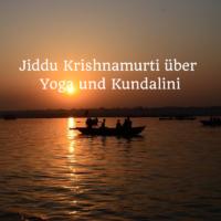 Krishnamurti Yoga Kundalini