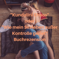 Kundalini Chaos Kundalini Erfahrung Buchrezension