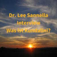 Lee Sannella Was ist Kundalini