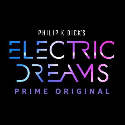 Electric Dreams Phillip K. Dick