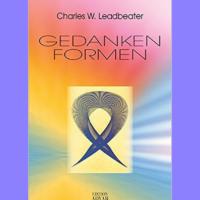 Gedankenformen Charles W. Leadbeater