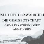 Im Lichte der Wahrheit: Die Gralsbotschaft – Buchrezension