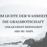 Im Lichte der Wahrheit Die Gralsbotschaft Oskar Ernst Bernhard Abd-ru-shin Buchrezension Band 1 2 3