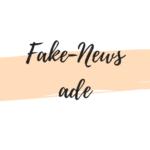 Fake News ade: Ein Kommentar