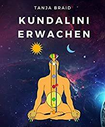 Kundalini Erwachen Hilfe für Menschen im Kundaliniprozess Selbsttest