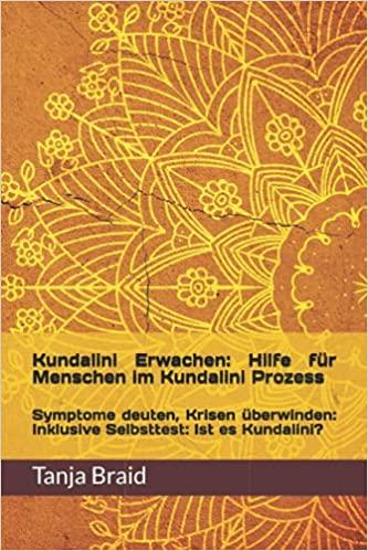 Kundalini Erwachen Hilfe für Menschen im Kundalini Prozess